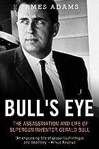 Best gerald bull biography Reviews