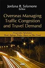 خارج البلاد من إدارة traffic congestion و السفر حسب الطلب (حركة المرور infrastructure- الطرق ، الطرق السريعة ، الجسور ، airports و بكثرة النقل)