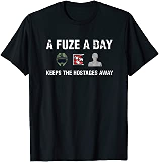 Fuze A Day Keeps The Hostage Away Funny Gaming T-Shirt