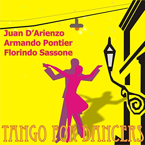 Tango for Dancers by Armando Pontier & Florindo Sassone Juan D ...