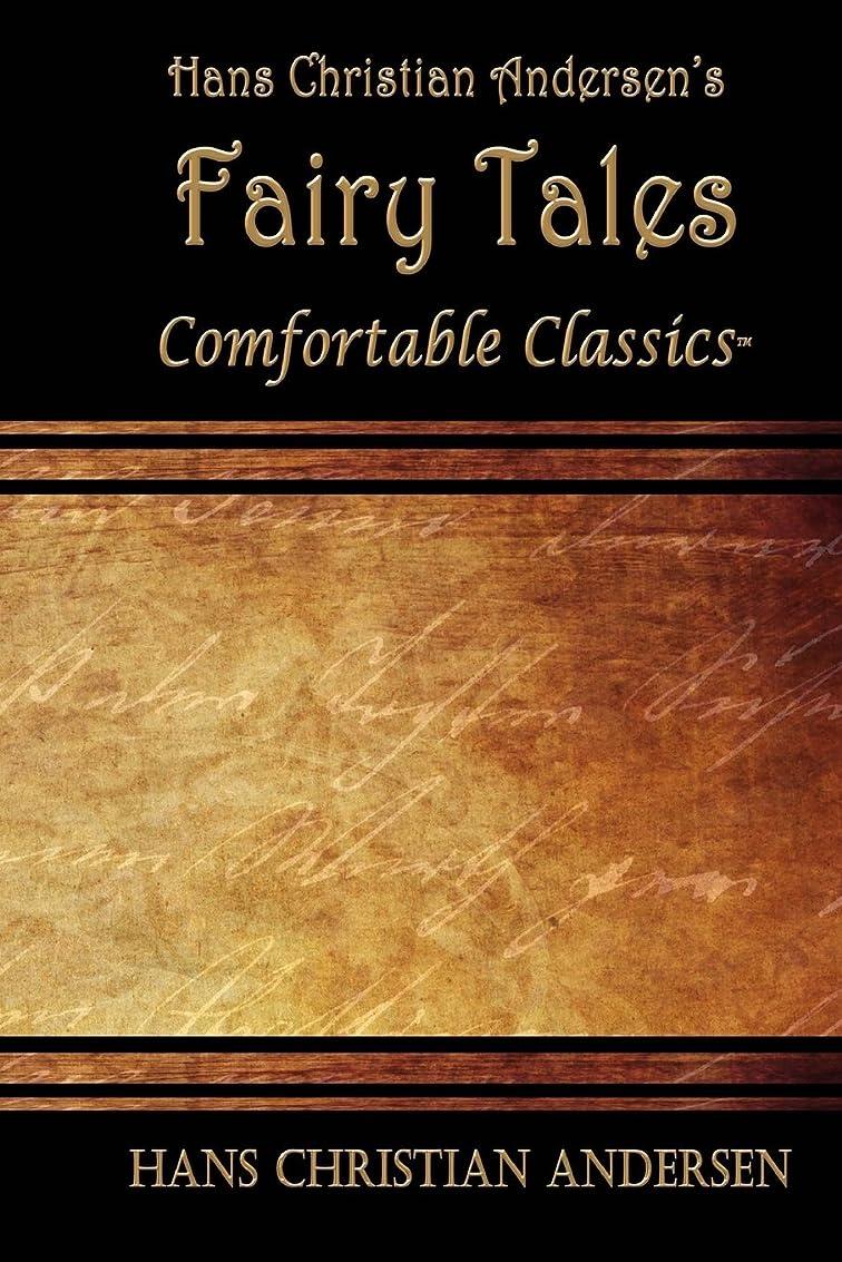 告白する蒸発銀河Hans Christian Andersen's Fairy Tales: Comfortable Classics