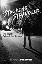 The Stocking Strangler: The Truth behind the Secrets