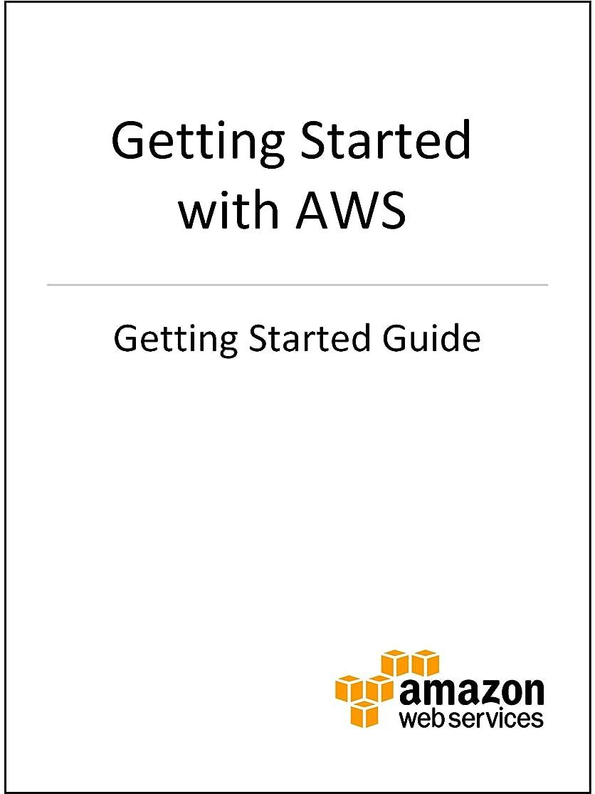 ルビー安心縁石Getting Started with AWS (English Edition)