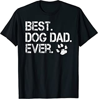 Men's Mens Quote Best Dog Dad Ever - Perfect Gift