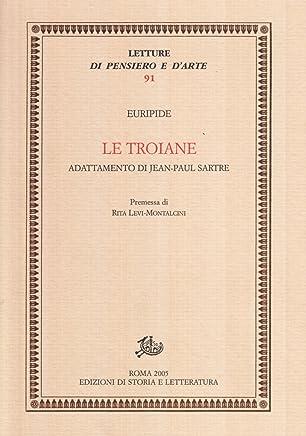 Le troiane. Adattamento di Jean-Paul Sartre
