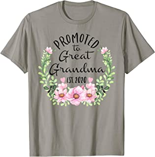 Promoted to Great Grandma est 2020 Baby announcement Shirt