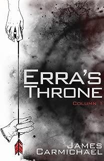 Erra's Throne: Column One (Erra's Throne- Tablet One Book 1)