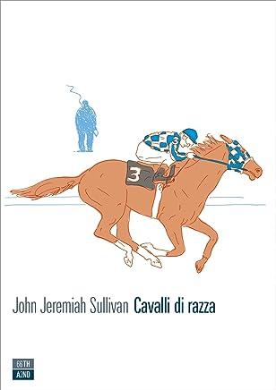 Cavalli di razza (VITE INATTESE Vol. 25)