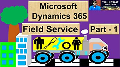 Microsoft Dynamics 365 for Field Service (English Edition)