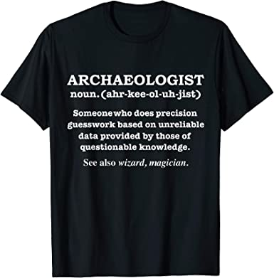 Tee Shirt My Archaeologist Just Loves Me T Shirt Sweatshirts