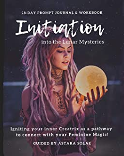 Initiation into the Lunar Mysteries: 28-day Prompt Journal