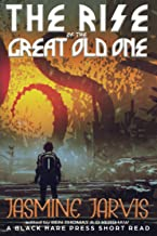 The rise of the Great Old One (5)