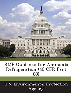 RMP Guidance for Ammonia Refrigeration (40 CFR Part 68)
