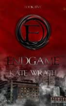 Endgame (The E Series Book 5)