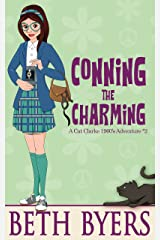 Conning the Charming: A Cat Clarke 1960s Mystery Adventure (The Cat Clarke 1960s Mysteries Book 2) Kindle Edition