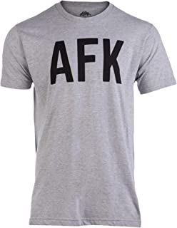 AFK | Away from Keyboard, Funny Video Gamer Gaming Player Men Women Joke T-Shirt
