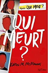 Qui meurt ? - roman ado (French Edition) Kindle Edition