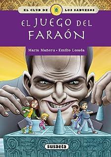 El Juego del faraón (El club de los sabuesos): Amazon.es: Mañeru Cámara, María, Losada, Pascual Emilio: Libros