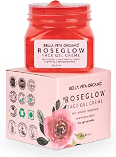 Bella Vita Organic Rose Gel Cream for Glowing Skin for Women & Men, Suitable for Oily, Normal & Dry Skin, Brighten, Detan...