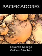 PACIFICADORES (Spanish Edition)