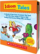 Idiom Tales: A Collection of Super-Funny Storybooks That Teach 100+ Must-Know Sayings to Improve Kids' Reading Comprehension, Writing Skills, and More!