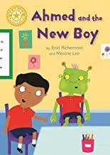 Ahmed and the New Boy: Independent Reading Yellow 3 (Reading Champion)