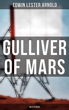 Gulliver of Mars (Sci-Fi Classic)