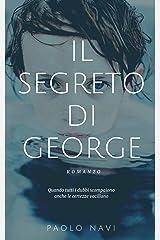 Il segreto di George Formato Kindle