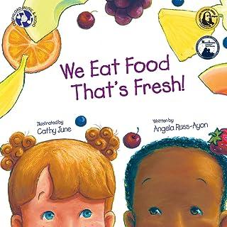 We Eat Food That's Fresh