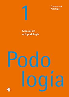Manual de ortopodología (Spanish Edition)