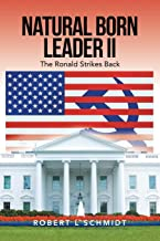 Natural Born Leader II: The Ronald Strikes Back