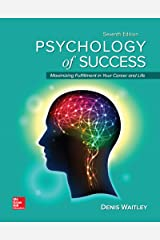 Psychology of Success: Maximizing Fulfillment in Your Career and Life, 7e Kindle Edition