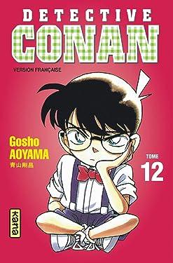 Détective Conan - Tome 12 (Shonen Kana) (French Edition)