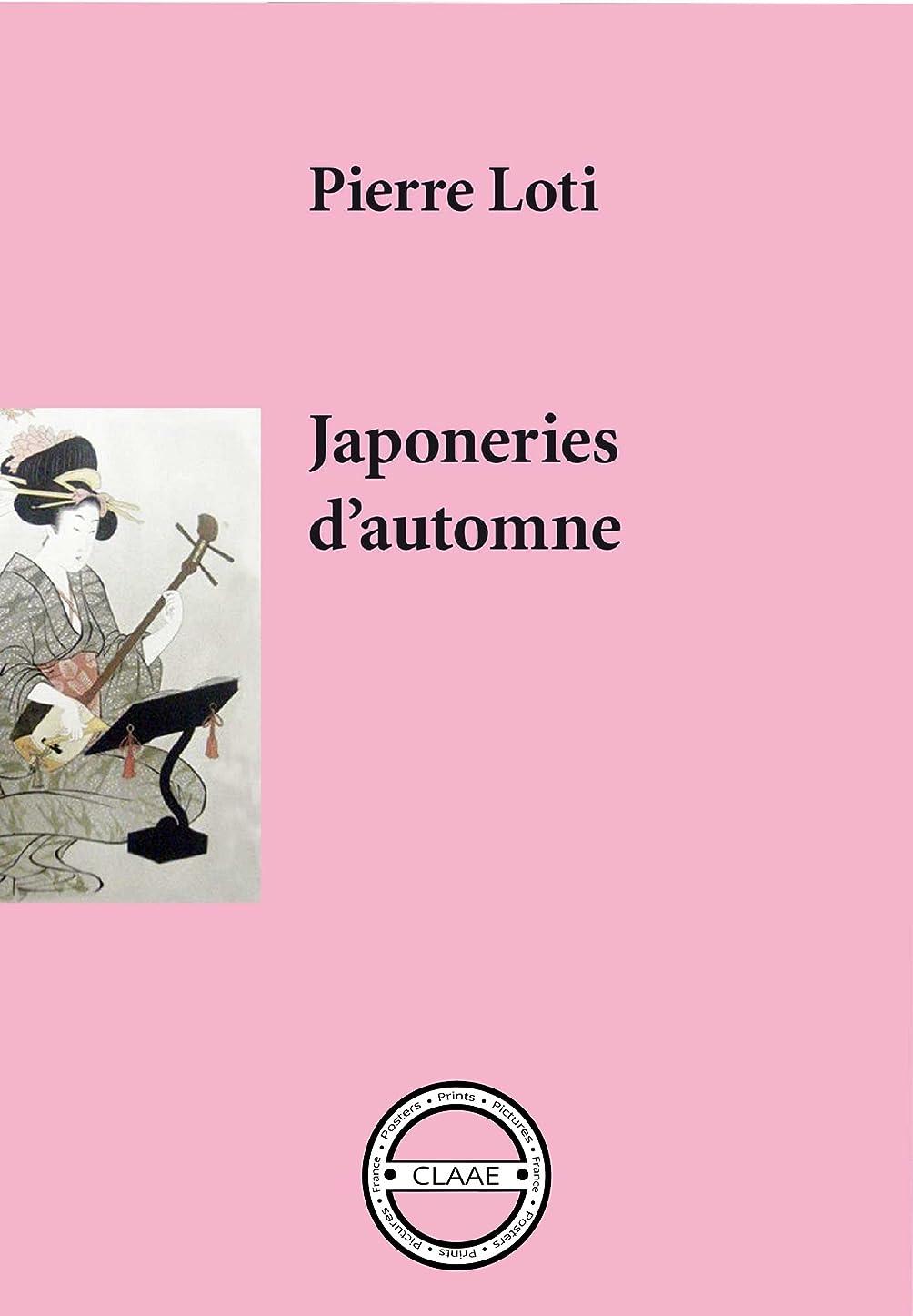タール近傍噴出するJaponeries d'automne: Ode au pays du Soleil Levant (French Edition)