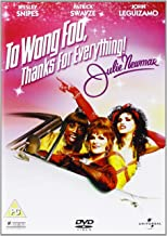 To Wong Foo, Thanks for Everyt