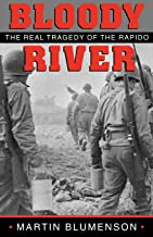 Bloody River: The Real Tragedy of the Rapido (Williams-Ford Texas A&M University Military History Series)