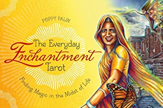 The Everyday Enchantment Tarot: Finding Magic in the Midst of Life