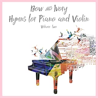 Hymns for Piano and Violin, Volume 2