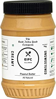 The East India Food Company Unsweetened All Natural Peanut Butter Creamy Jar / No Added Sugar / Vegan / High Protein / Keto 1 kg