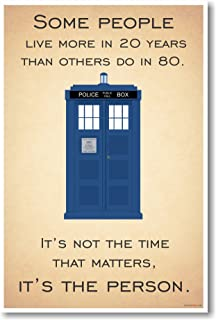 Doctor Who - Tardis - It's Not The Time That Matters, It's The Person - New Quote Poster