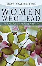 Women Who Lead: The Call of Women in Ministry