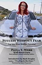 Success Without Fear: Unlock Your Hidden Potential!
