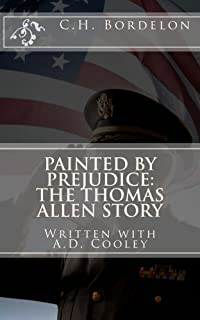 Painted By Prejudice: The Thomas Allen Story