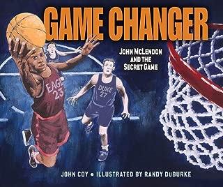 Game Changer: John McLendon and the Secret Game