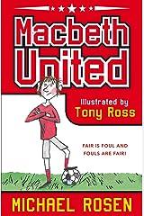 Macbeth United: a Football Tragedy Kindle Edition