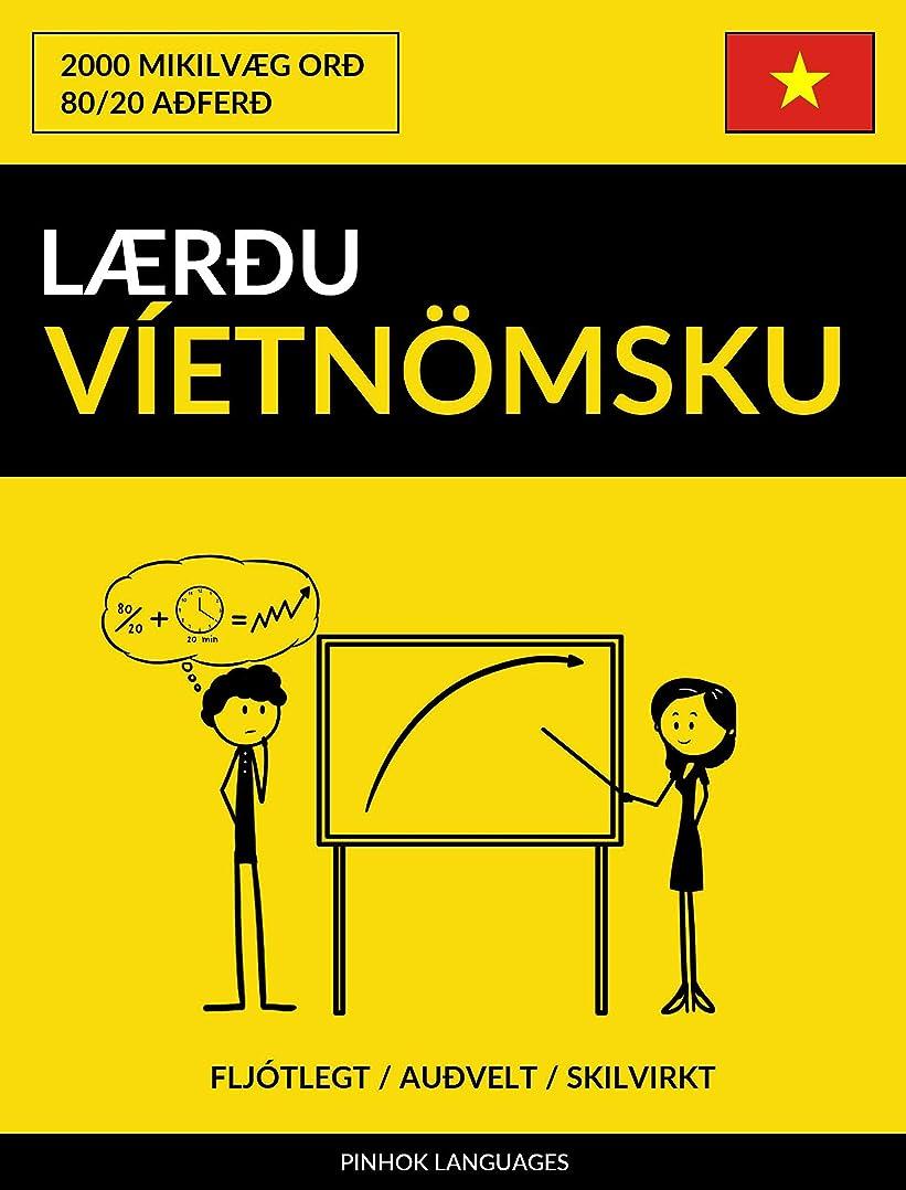 ドループ嫌いながらL?reu Víetn?msku - Fljótlegt / Auevelt / Skilvirkt: 2000 Mikilv?g Ore (Icelandic Edition)
