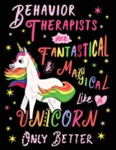 Behavior Therapists Are Fantastical & Magical Like A Unicorn Only Better: Cute Unicorn Wide-Lined Notebook Pink White