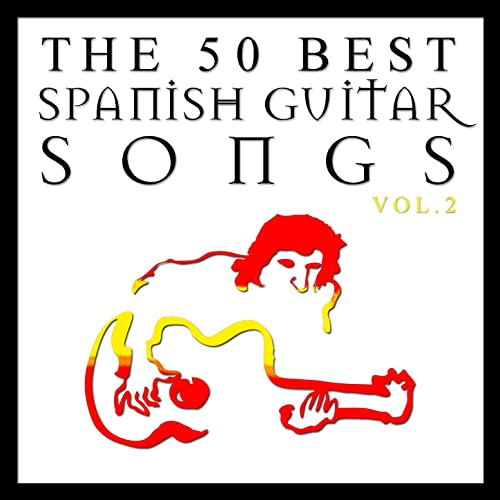 3067262eacf The 50 Best Spanish Guitar Songs Vol. 2 by Various artists on Amazon ...