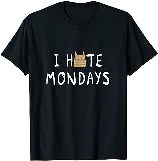 I Hate Mondays - Sarcastic Cat T-Shirt