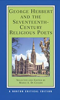 George Herbert and the Seventeenth-Century Religious Poets [Authoritative Texts, Criticism]
